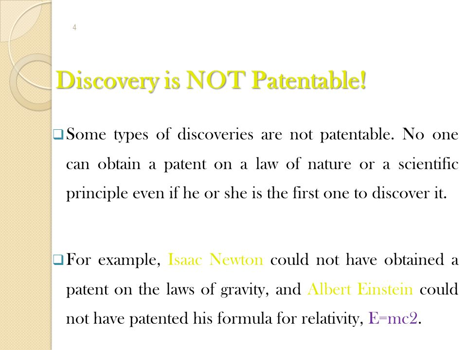 Discovery is NOT Patentable!
