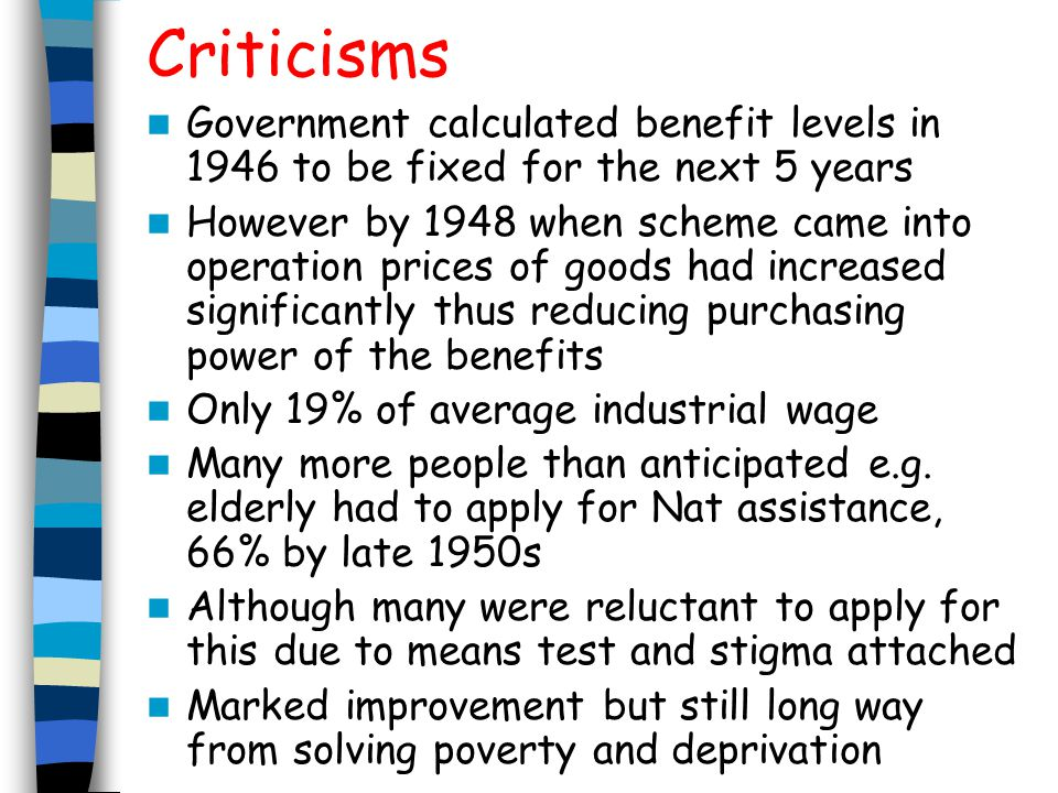 Criticisms Government calculated benefit levels in 1946 to be fixed for the next 5 years.