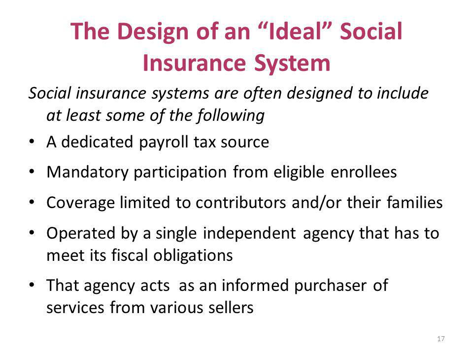 The Design of an Ideal Social Insurance System
