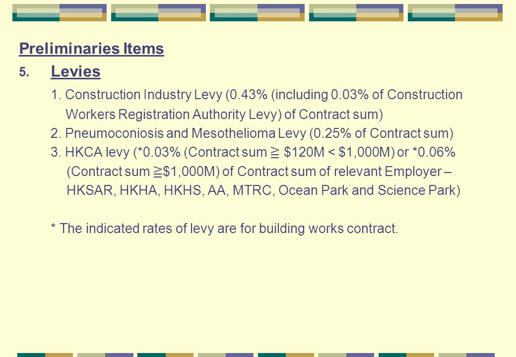 1. Construction Industry Levy (0.43% (including 0.03% of Construction