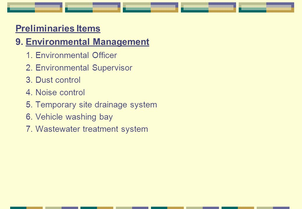 9. Environmental Management 1. Environmental Officer