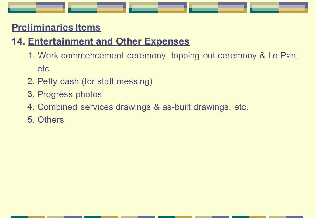 14. Entertainment and Other Expenses