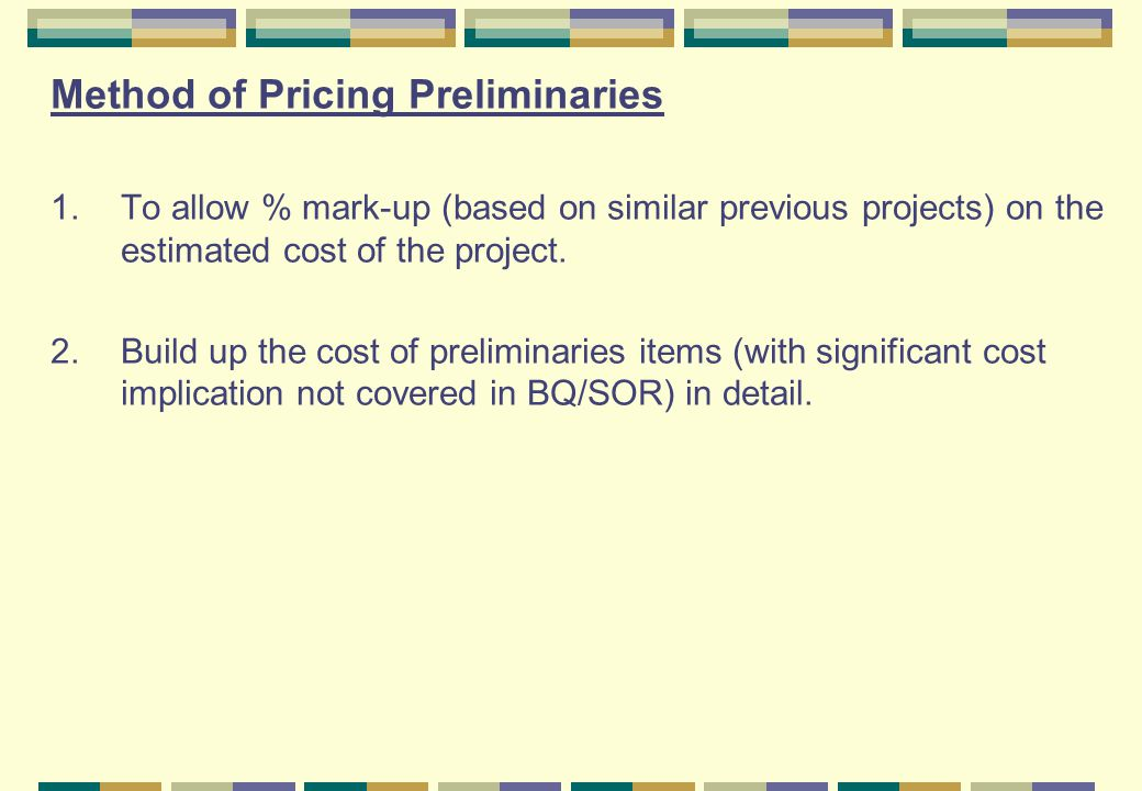Method of Pricing Preliminaries