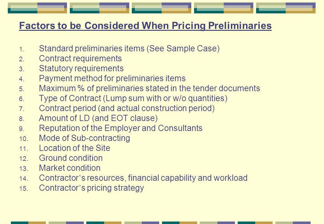 Factors to be Considered When Pricing Preliminaries