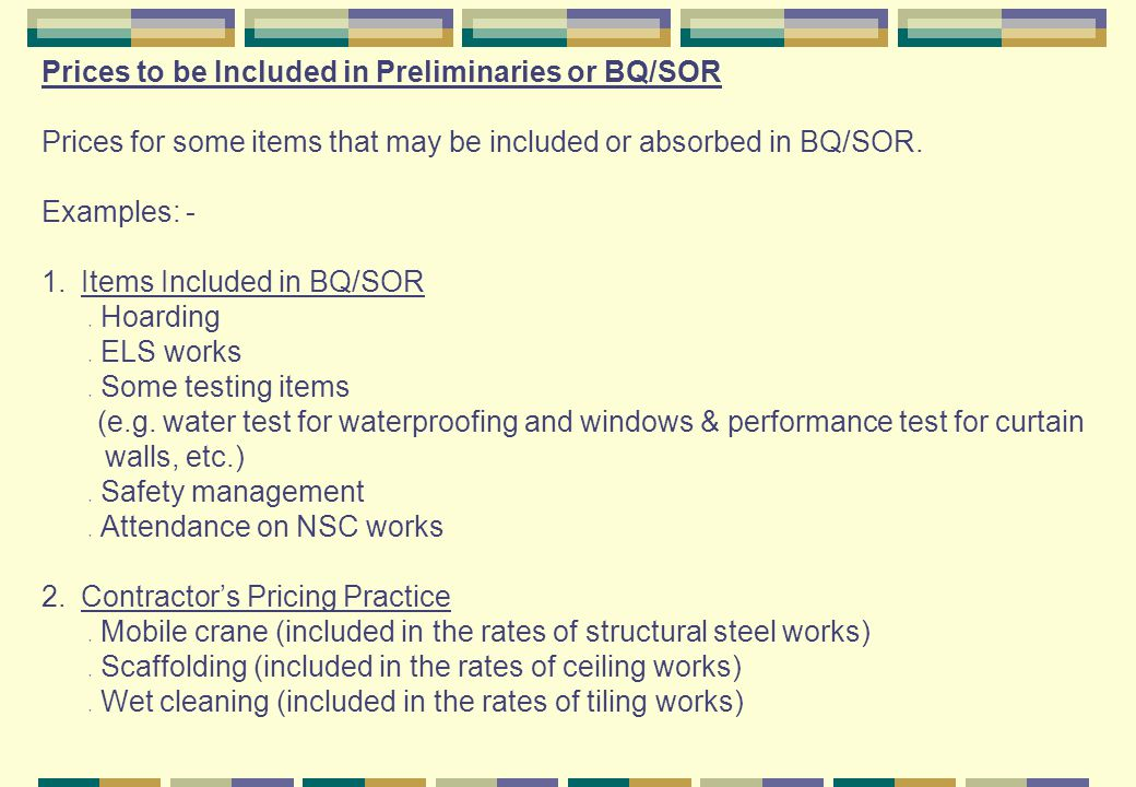 Prices to be Included in Preliminaries or BQ/SOR