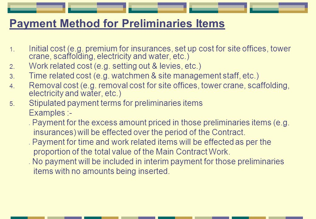 Payment Method for Preliminaries Items