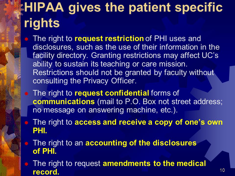 HIPAA gives the patient specific rights