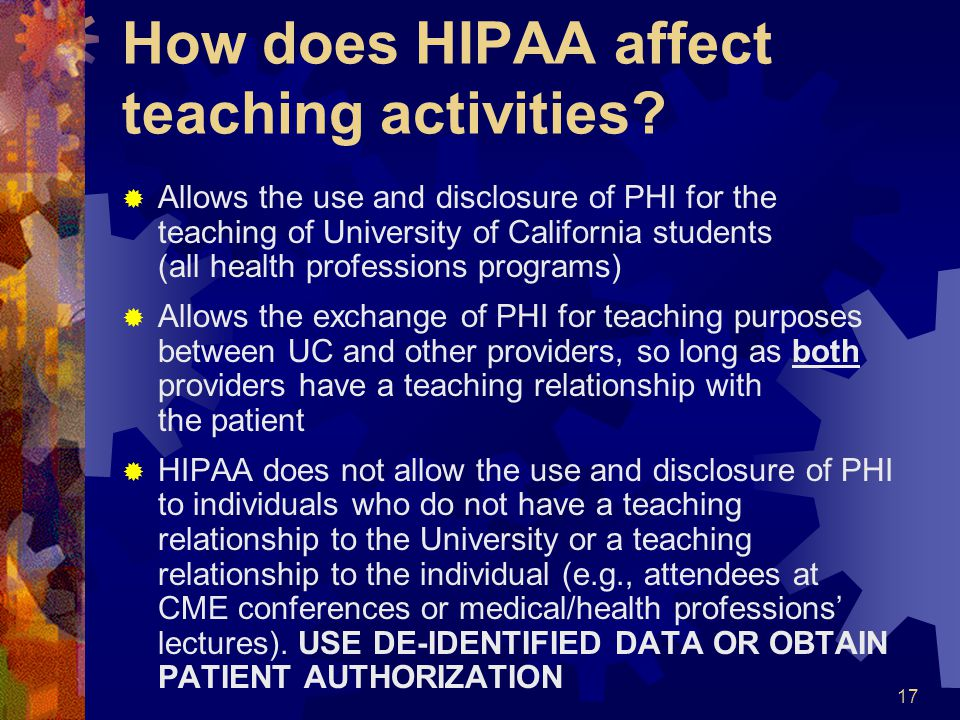 How does HIPAA affect teaching activities
