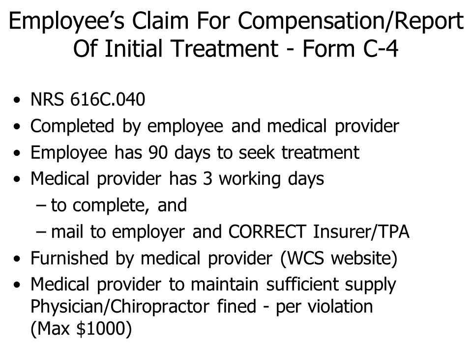 Employee's Claim For Compensation/Report Of Initial Treatment - Form C-4