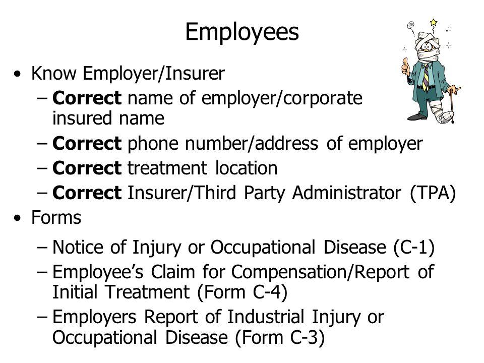 Employees Know Employer/Insurer