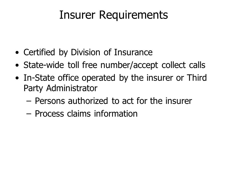 Insurer Requirements Certified by Division of Insurance