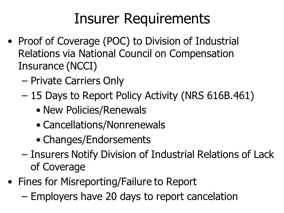 Insurer Requirements Proof of Coverage (POC) to Division of Industrial Relations via National Council on Compensation Insurance (NCCI)