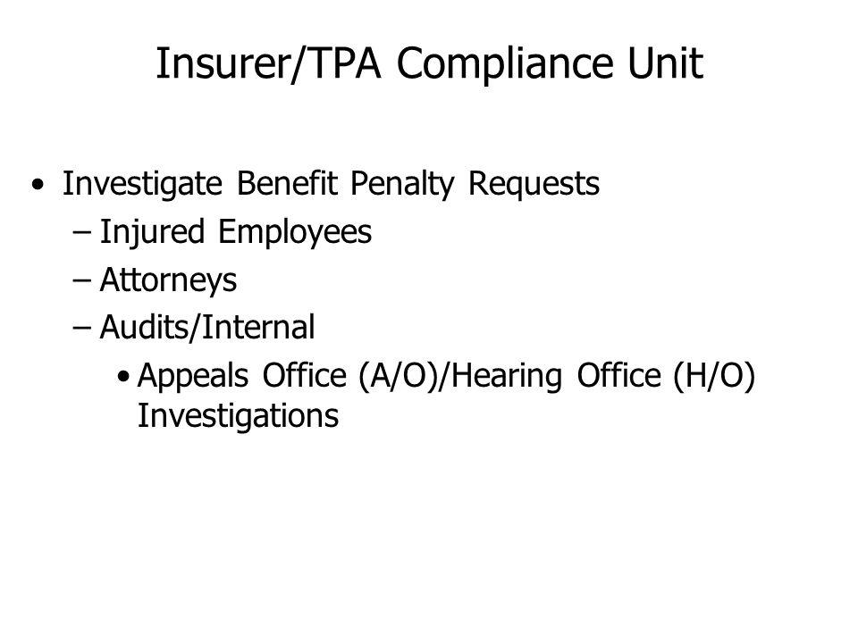 Insurer/TPA Compliance Unit