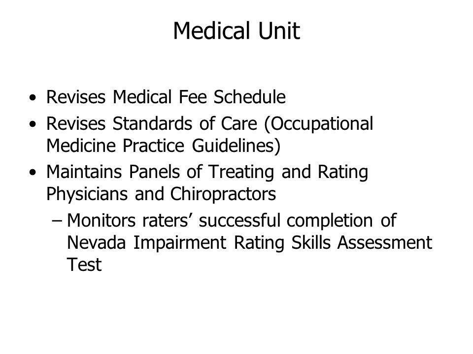 Medical Unit Revises Medical Fee Schedule