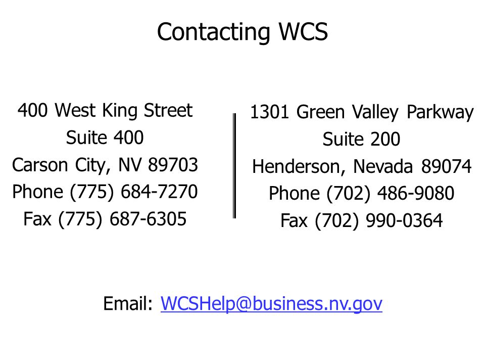 Contacting WCS 400 West King Street 1301 Green Valley Parkway