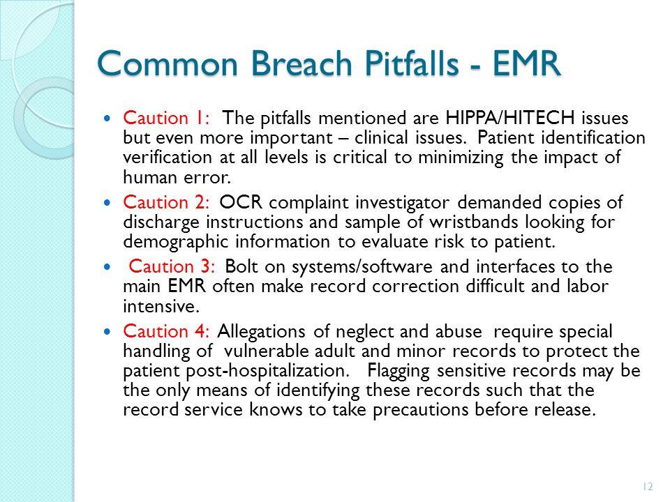 Common Breach Pitfalls - EMR