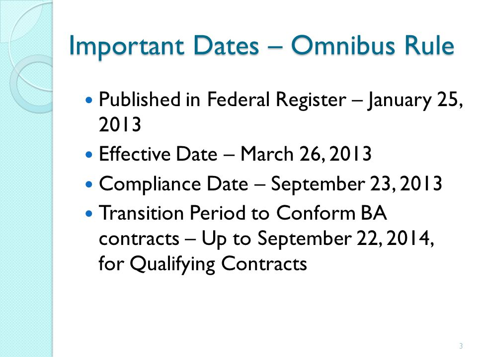 Important Dates – Omnibus Rule