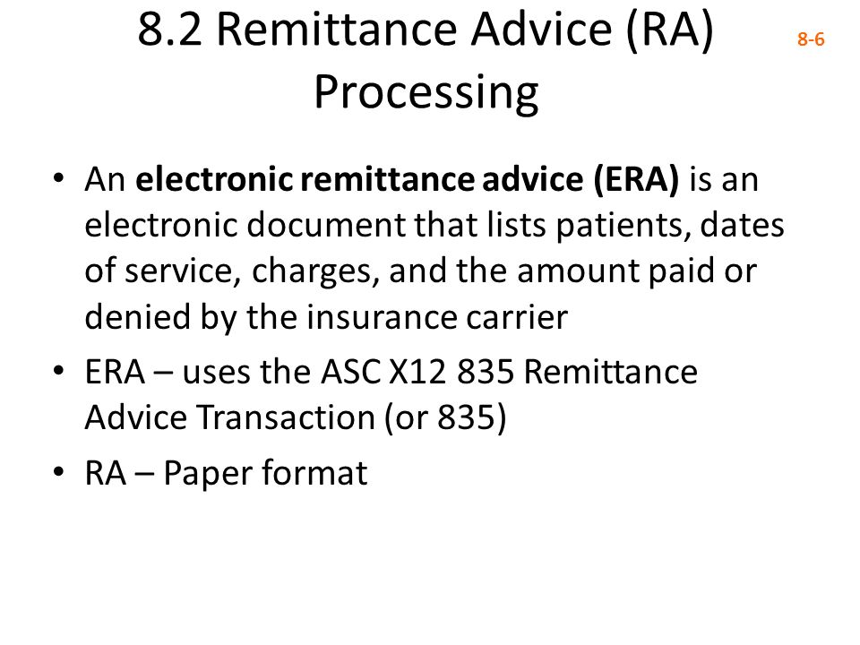 8.2 Remittance Advice (RA) Processing