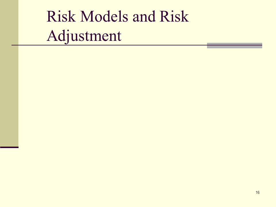 Risk Models and Risk Adjustment