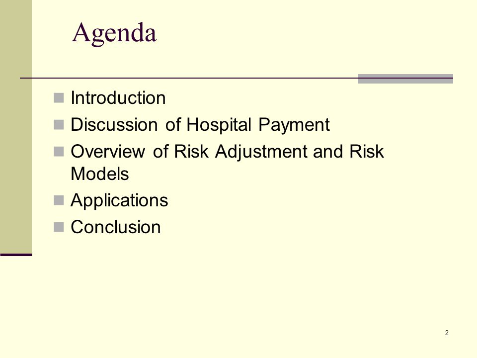 Agenda Introduction Discussion of Hospital Payment