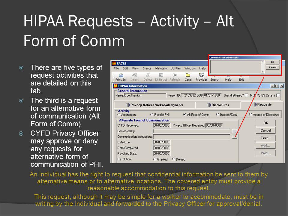 HIPAA Requests – Activity – Alt Form of Comm