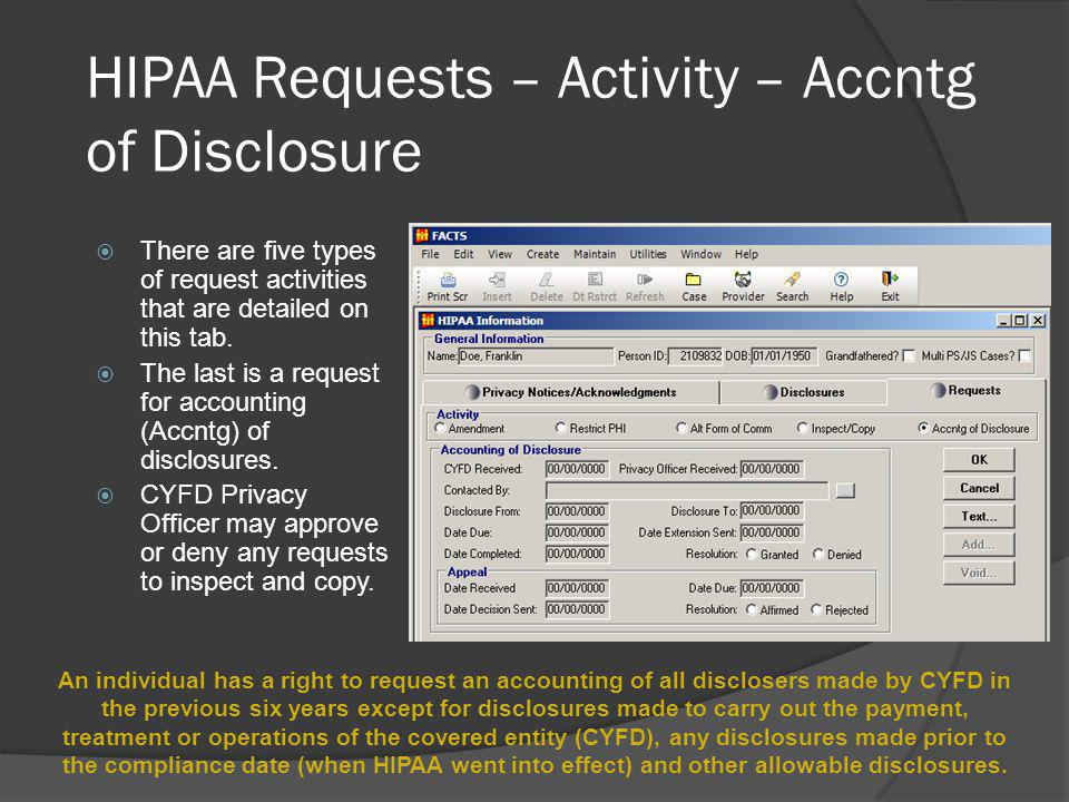 HIPAA Requests – Activity – Accntg of Disclosure