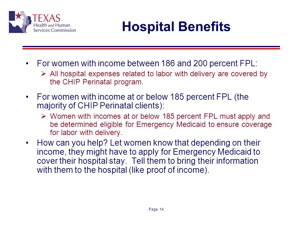Hospital Benefits For women with income between 186 and 200 percent FPL: