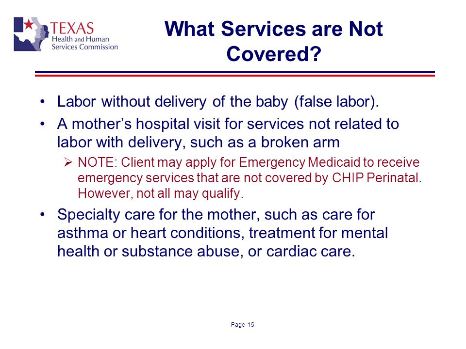 What Services are Not Covered