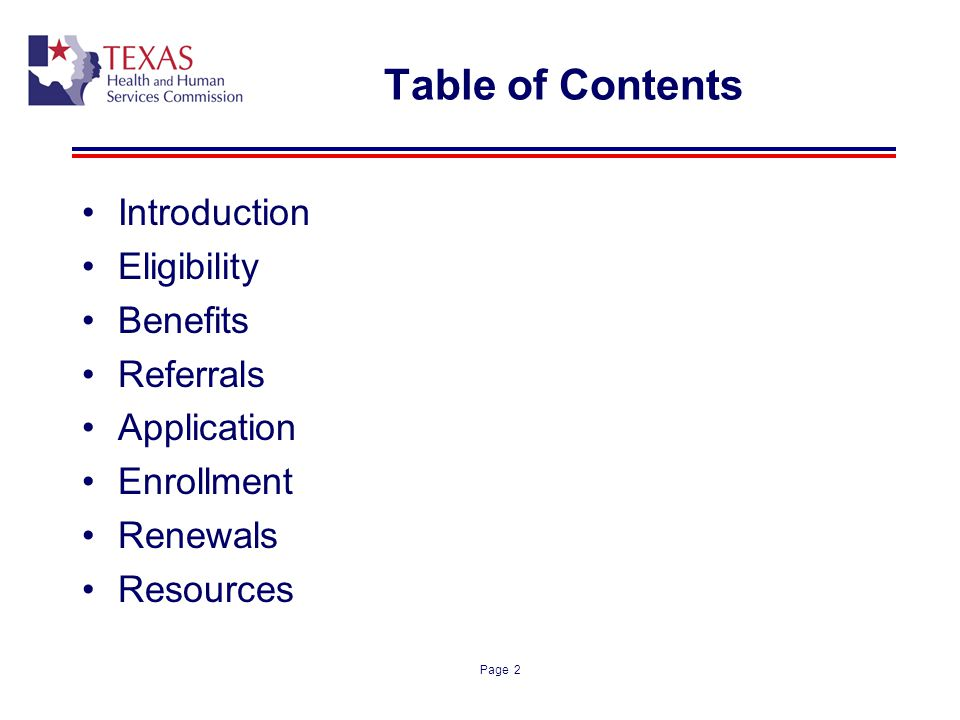 Table of Contents Introduction Eligibility Benefits Referrals