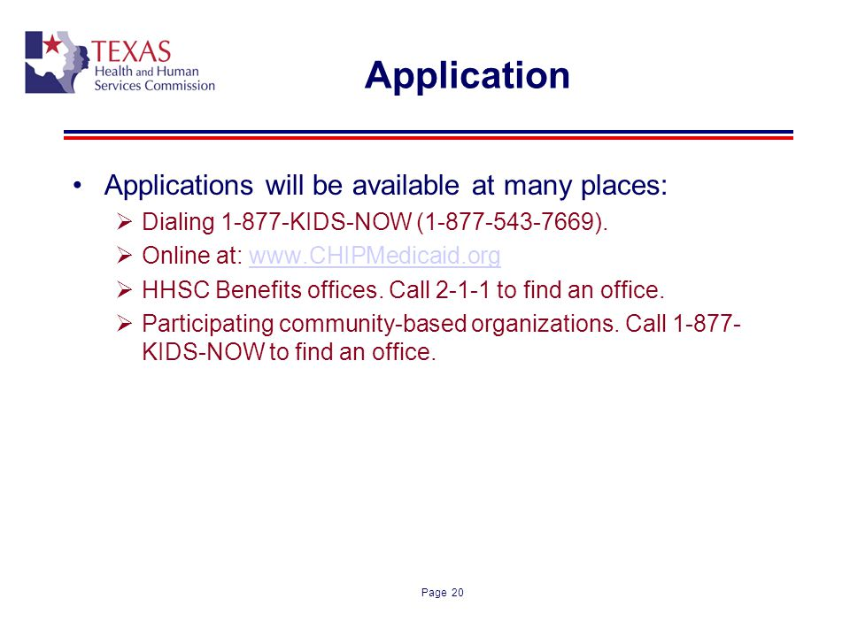 Application Applications will be available at many places: