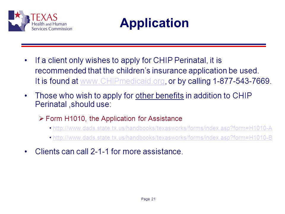 Application If a client only wishes to apply for CHIP Perinatal, it is