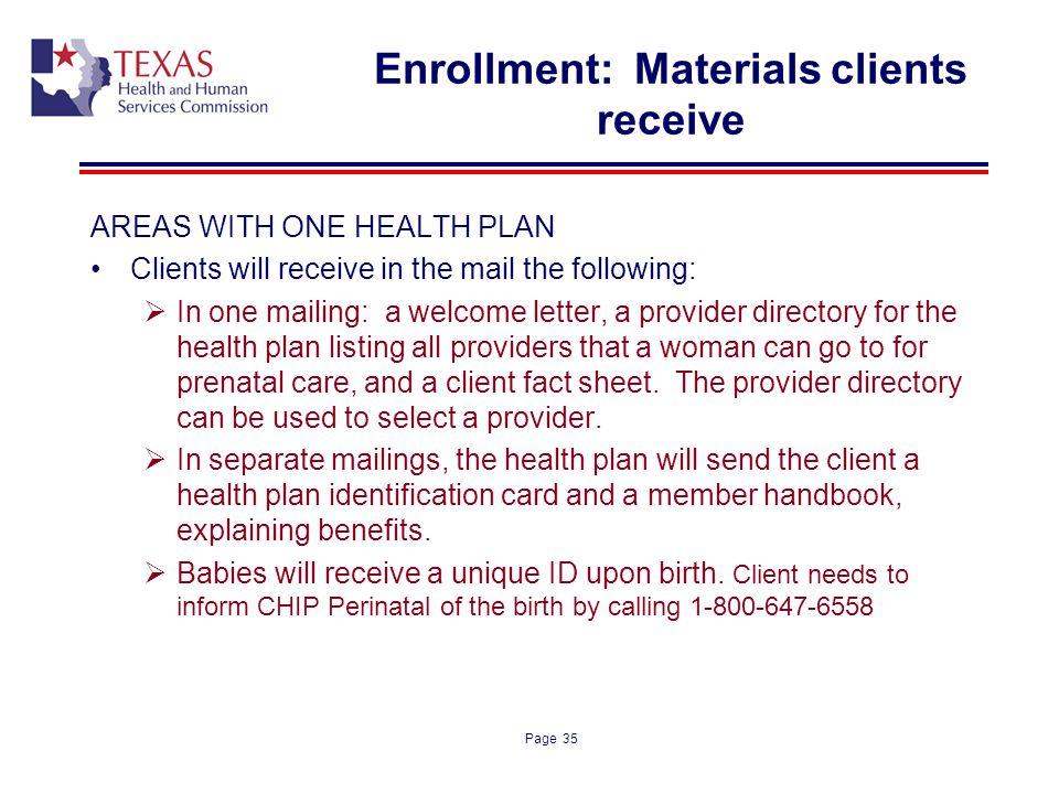 Enrollment: Materials clients receive