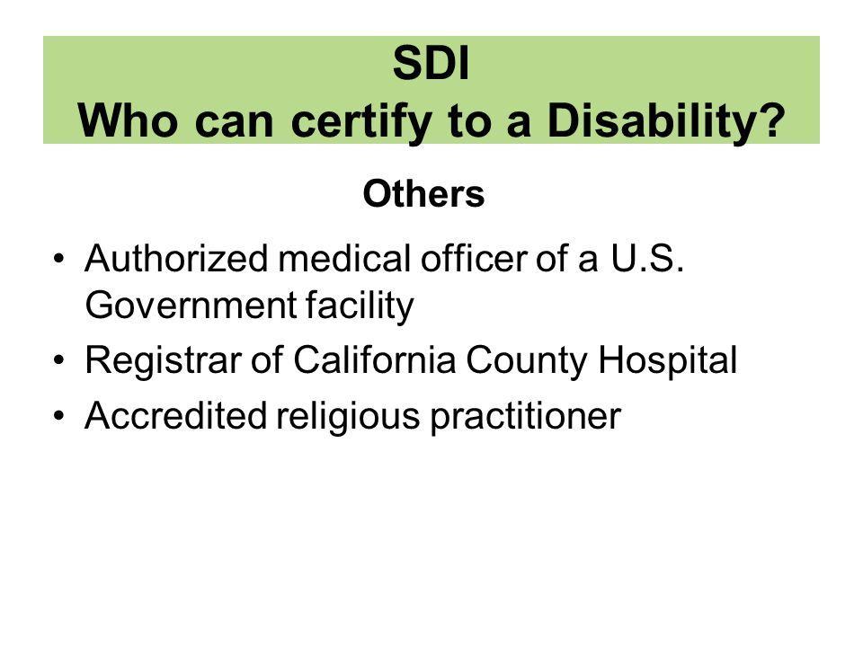 SDI Who can certify to a Disability