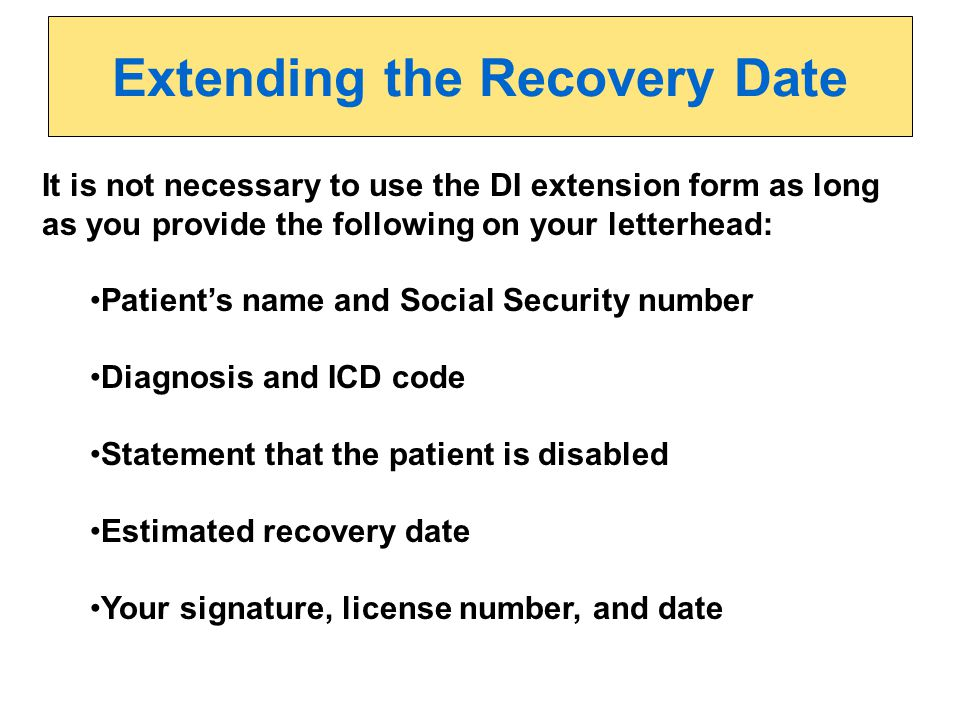 Extending the Recovery Date