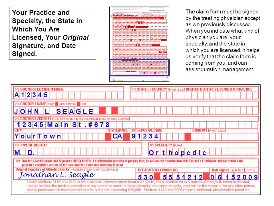 Your Practice and Specialty, the State in Which You Are Licensed, Your Original Signature, and Date Signed.