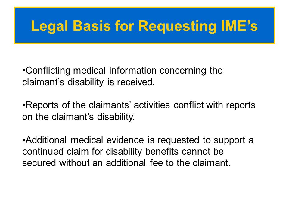 Legal Basis for Requesting IME's