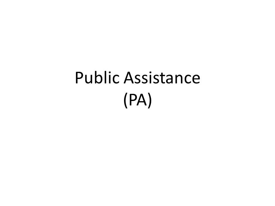Public Assistance (PA)