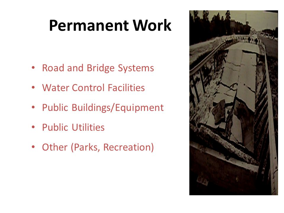 Permanent Work Road and Bridge Systems Water Control Facilities