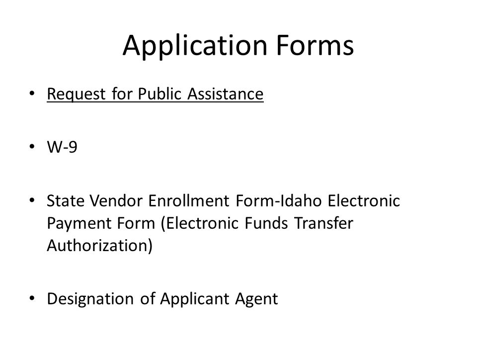 Application Forms Request for Public Assistance W-9