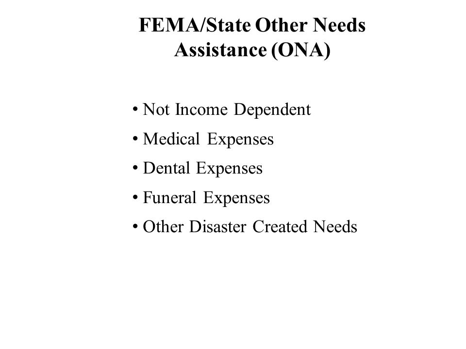 FEMA/State Other Needs Assistance (ONA)