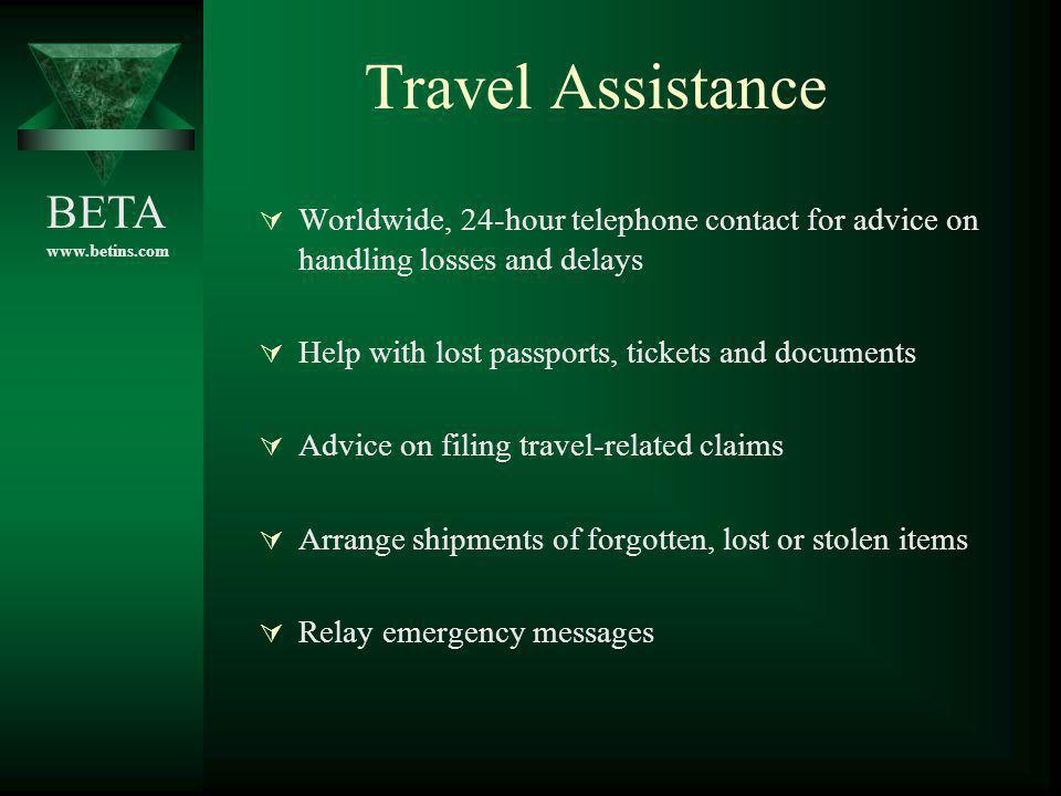 Travel Assistance Worldwide, 24-hour telephone contact for advice on handling losses and delays. Help with lost passports, tickets and documents.