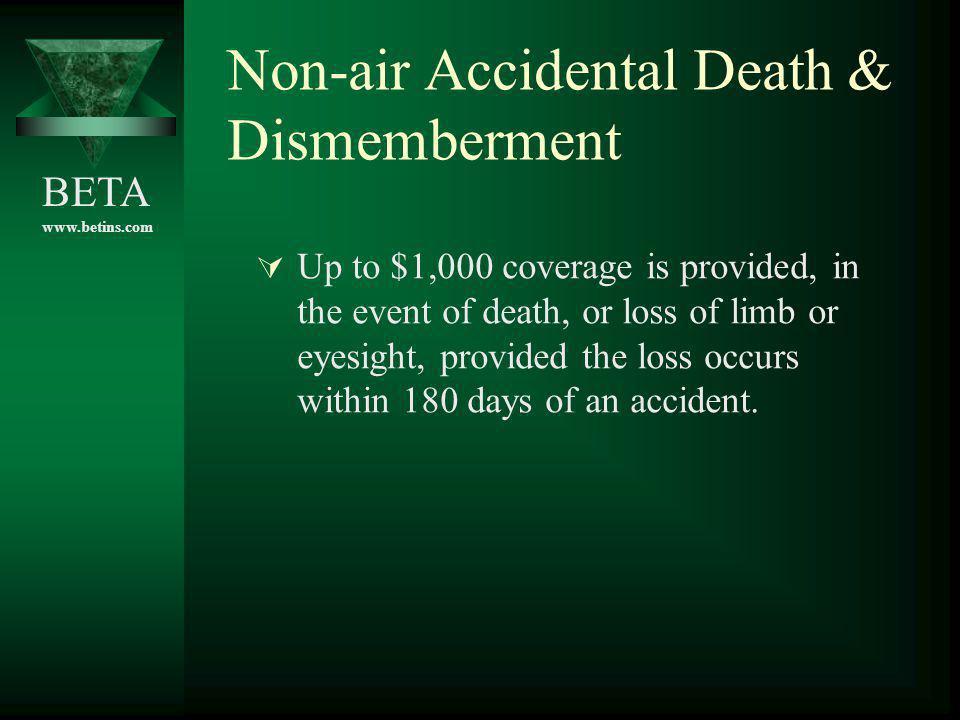 Non-air Accidental Death & Dismemberment