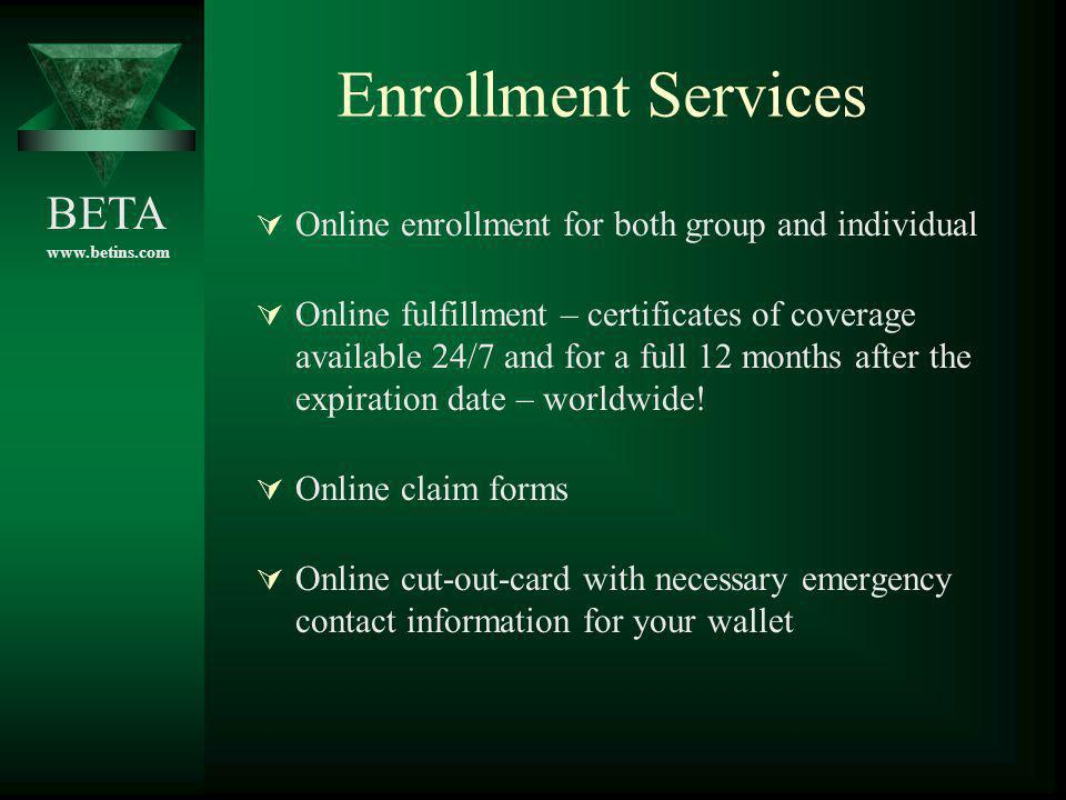 Enrollment Services Online enrollment for both group and individual
