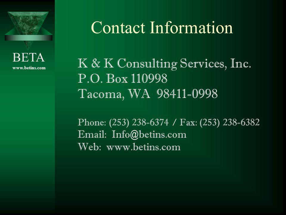 Contact Information K & K Consulting Services, Inc. P.O. Box 110998. Tacoma, WA 98411-0998. Phone: (253) 238-6374 / Fax: (253) 238-6382.
