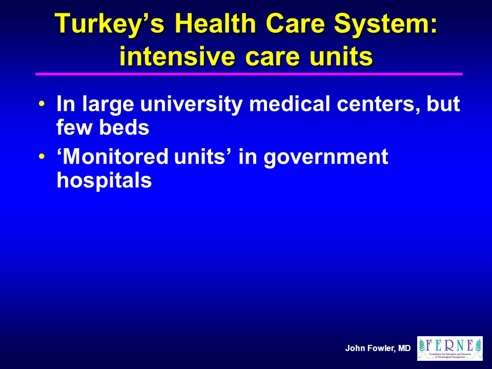 Turkey's Health Care System: intensive care units