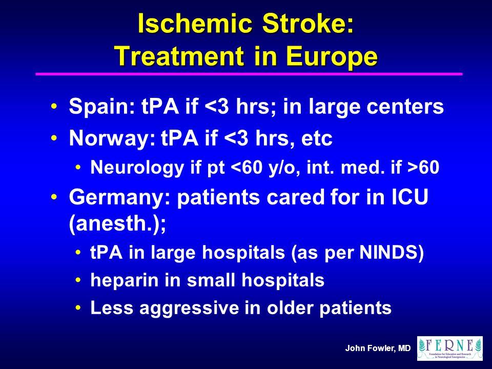 Ischemic Stroke: Treatment in Europe