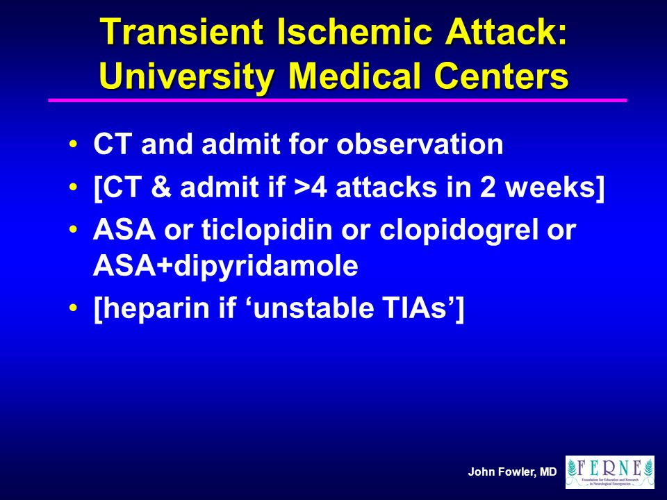 Transient Ischemic Attack: University Medical Centers