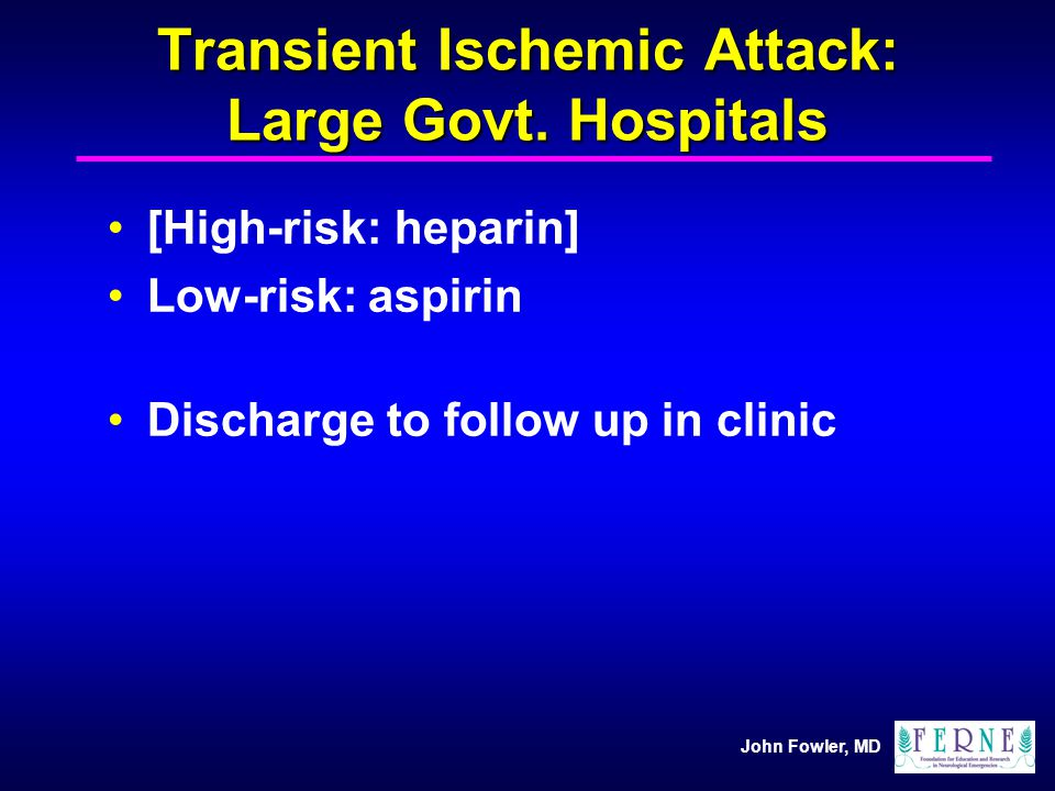 Transient Ischemic Attack: Large Govt. Hospitals