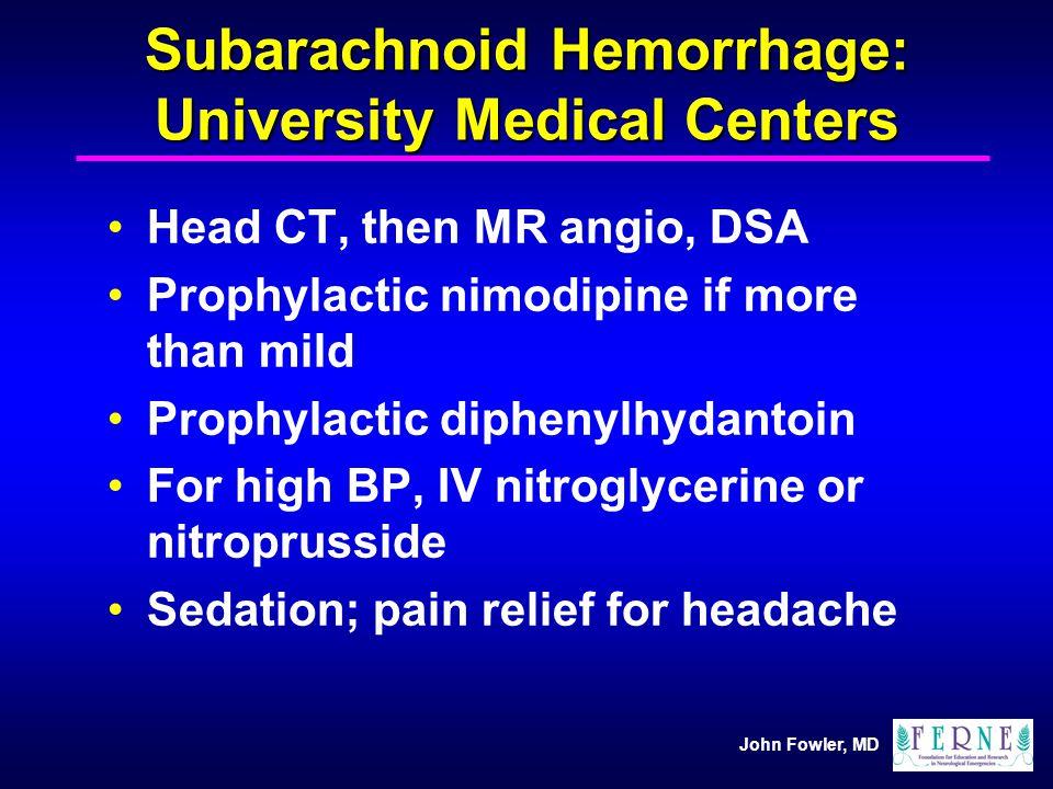 Subarachnoid Hemorrhage: University Medical Centers