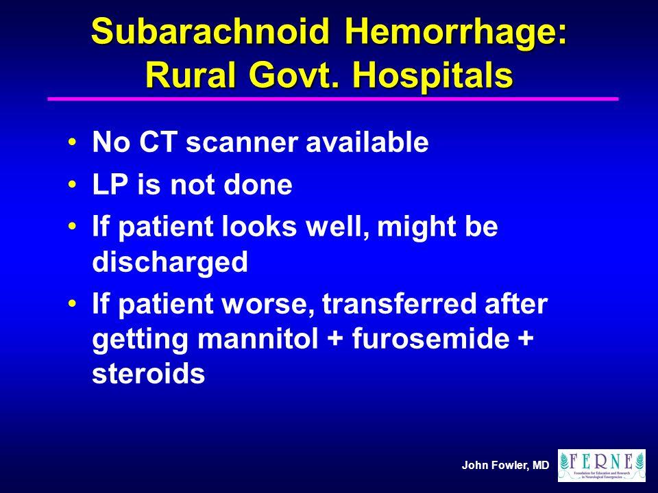 Subarachnoid Hemorrhage: Rural Govt. Hospitals
